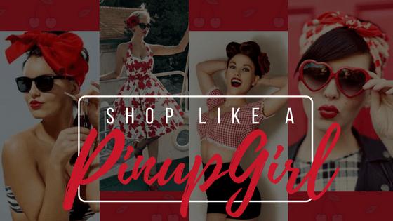 Shop like a PinupGirl